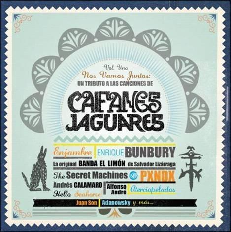 Nos Vamos Juntos Tributo a Caifanes-Jaguares Vol.1 (2010)