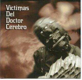 Víctimas del Doctor Cerebro - Víctimas del Doctor Cerebro (1993)