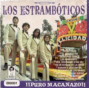 Los Estramboticos - Puro Macanazo (2010)