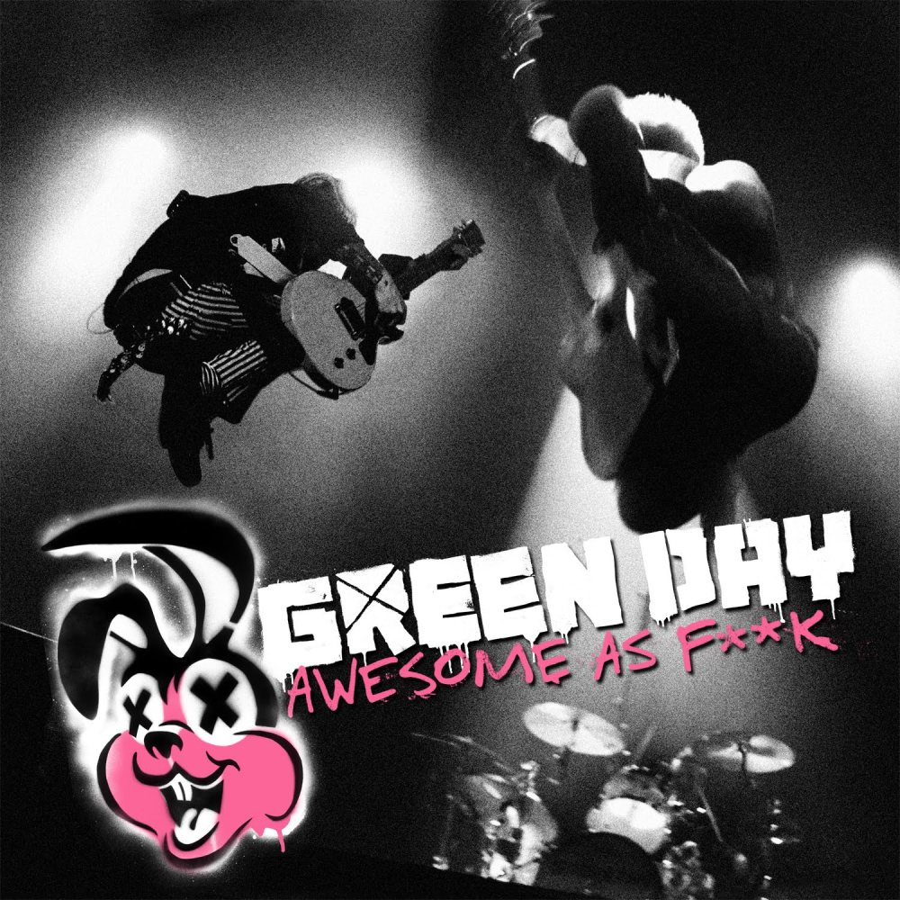 Green Day - Awesome As Fuck (2011)